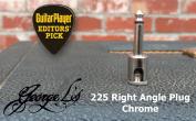 George L's 225 Right Angle Plug Chrome