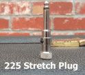 George L's 225 Stretch Plug